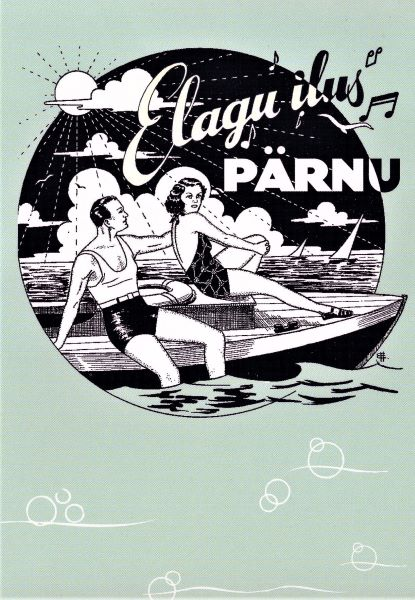 Elagu ilus Pärnu